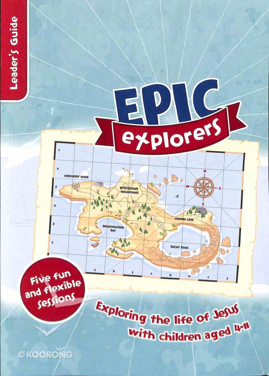 Epic Explorers (Leader's Guide) Paperback