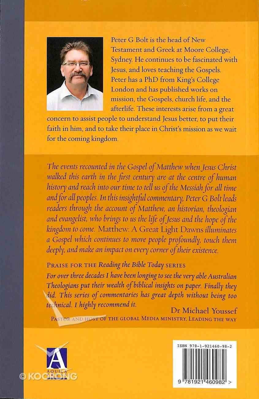 Matthew - a Great Light Dawns (Reading The Bible Today Series) Paperback
