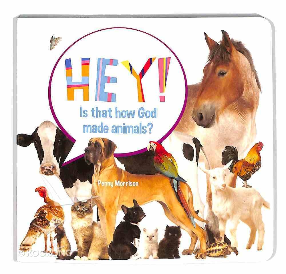 Hey! is That How God Made Families? (Hey! Series) Board Book