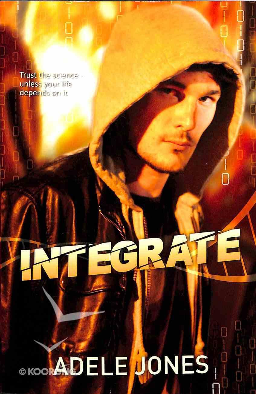 Integrate (#1 in Integrate Series) Paperback