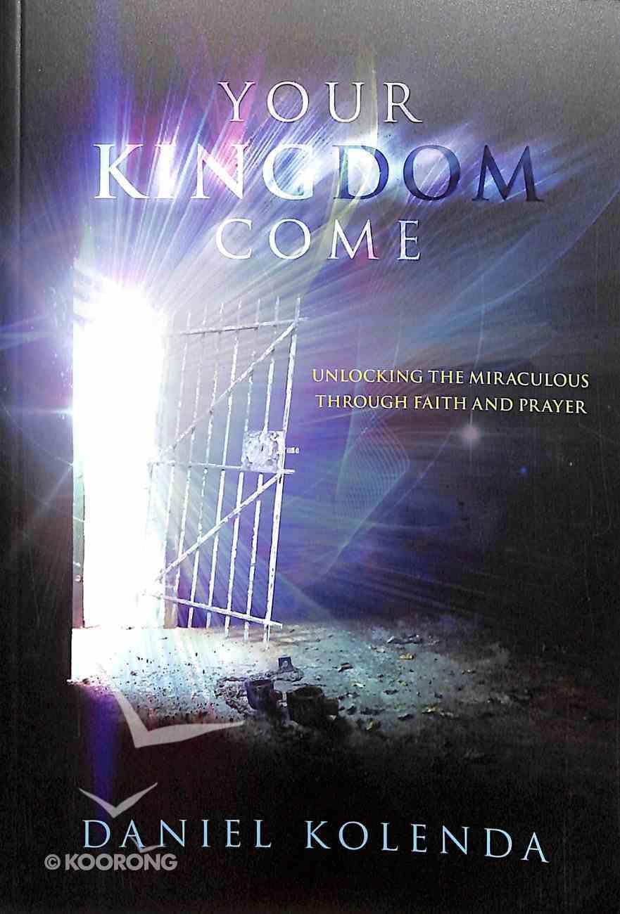 Your Kingdom Come Hardback