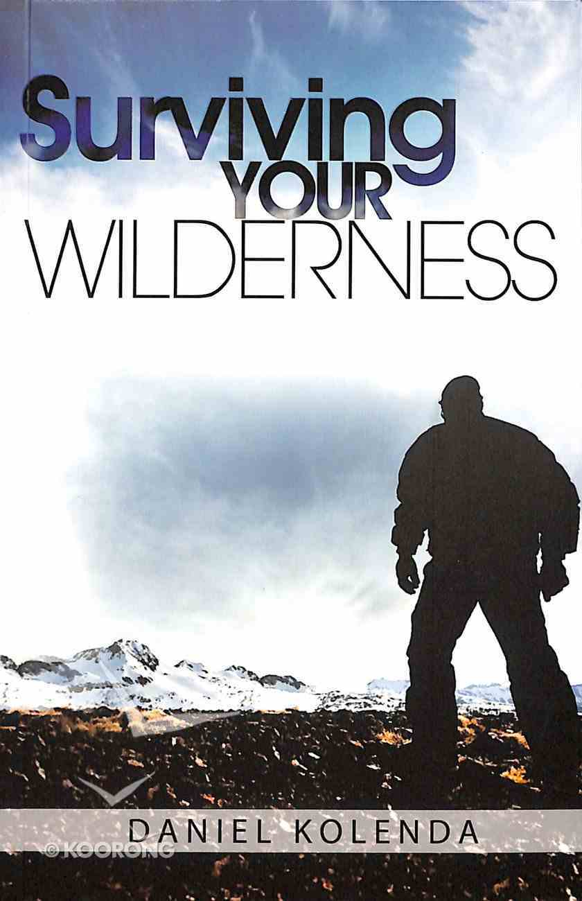 Surviving Your Wilderness Paperback