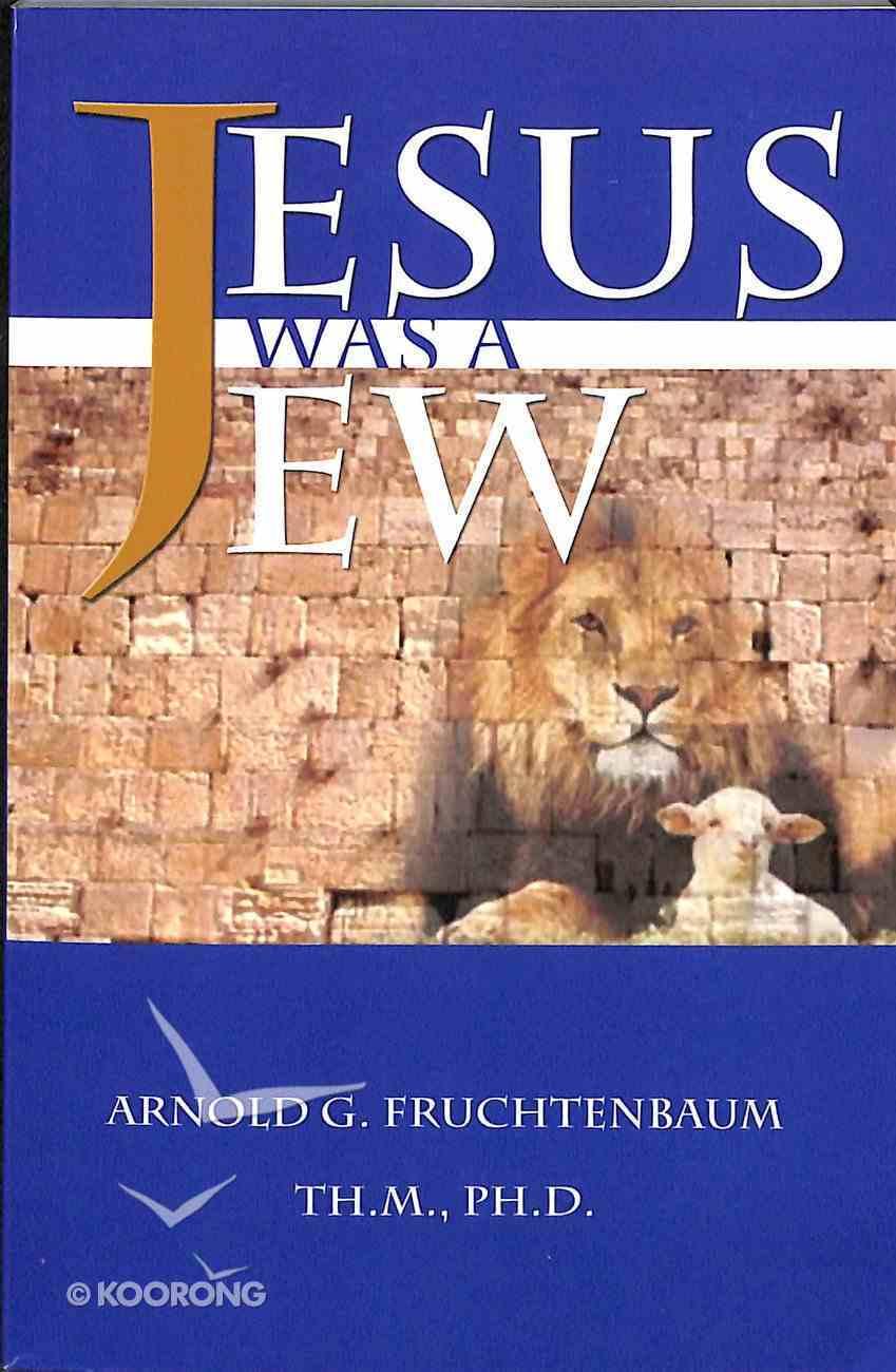 Jesus Was a Jew Paperback