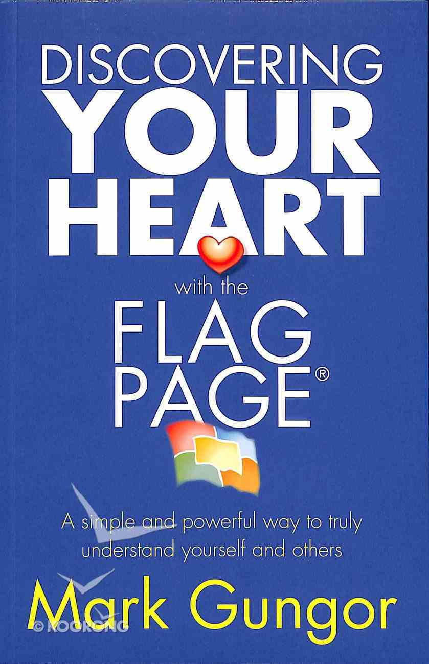 Discovering Your Heart With the Flagpage Paperback