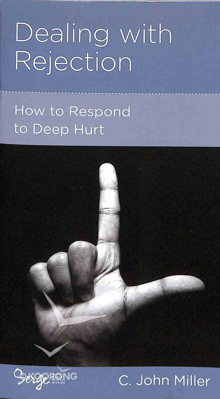 Dealing With Rejection (Personal Change Minibooks Series) Booklet
