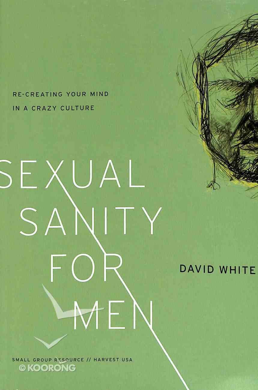 Sexual Sanity For Men Paperback