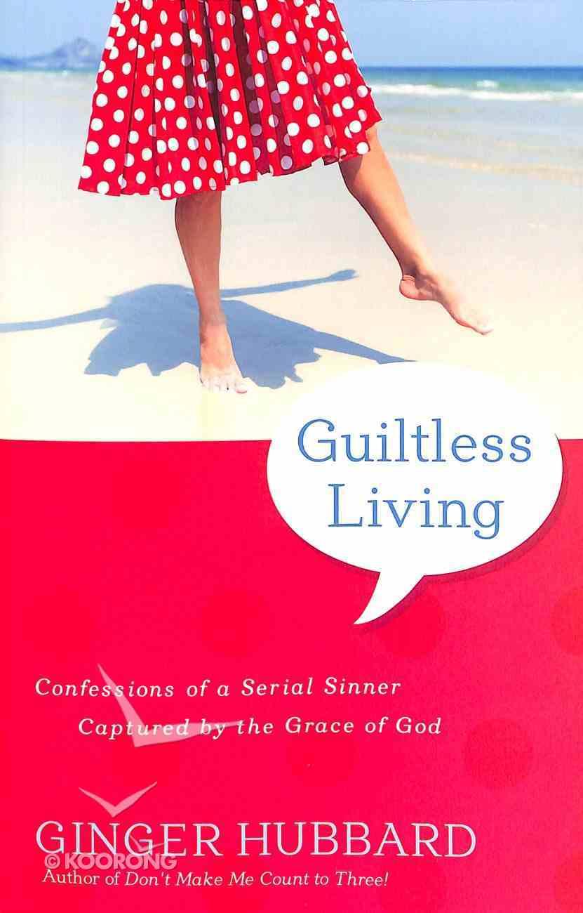 Guiltless Living Paperback