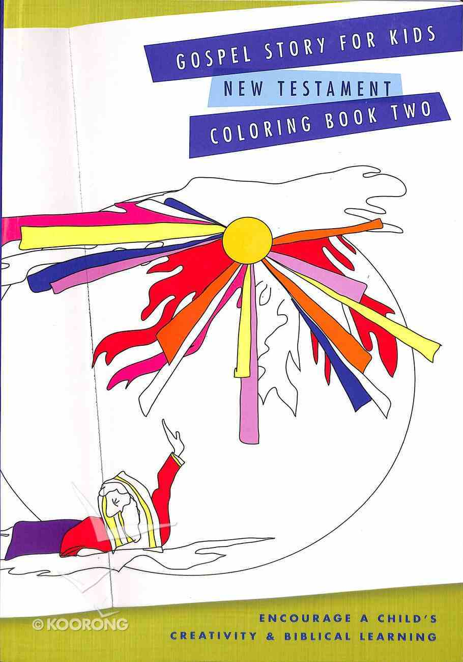 Gospel Story For Kids New Testament Coloring Book Two Paperback