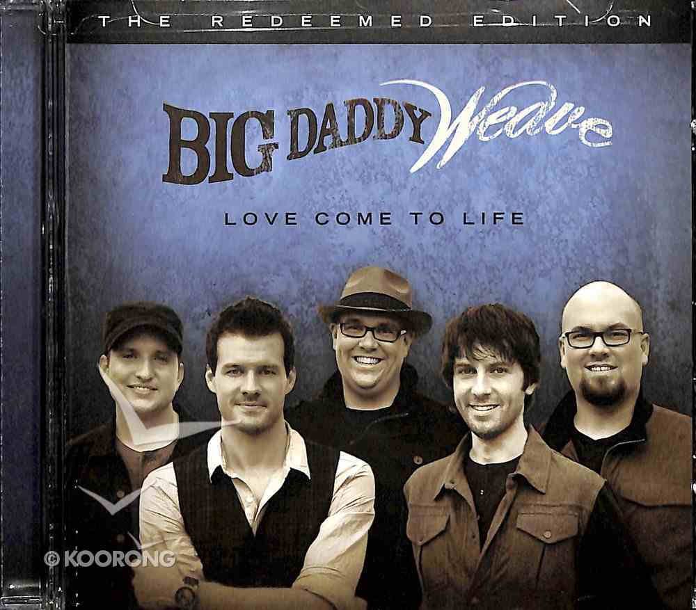 Love Come to Life: The Redeemed Edition CD
