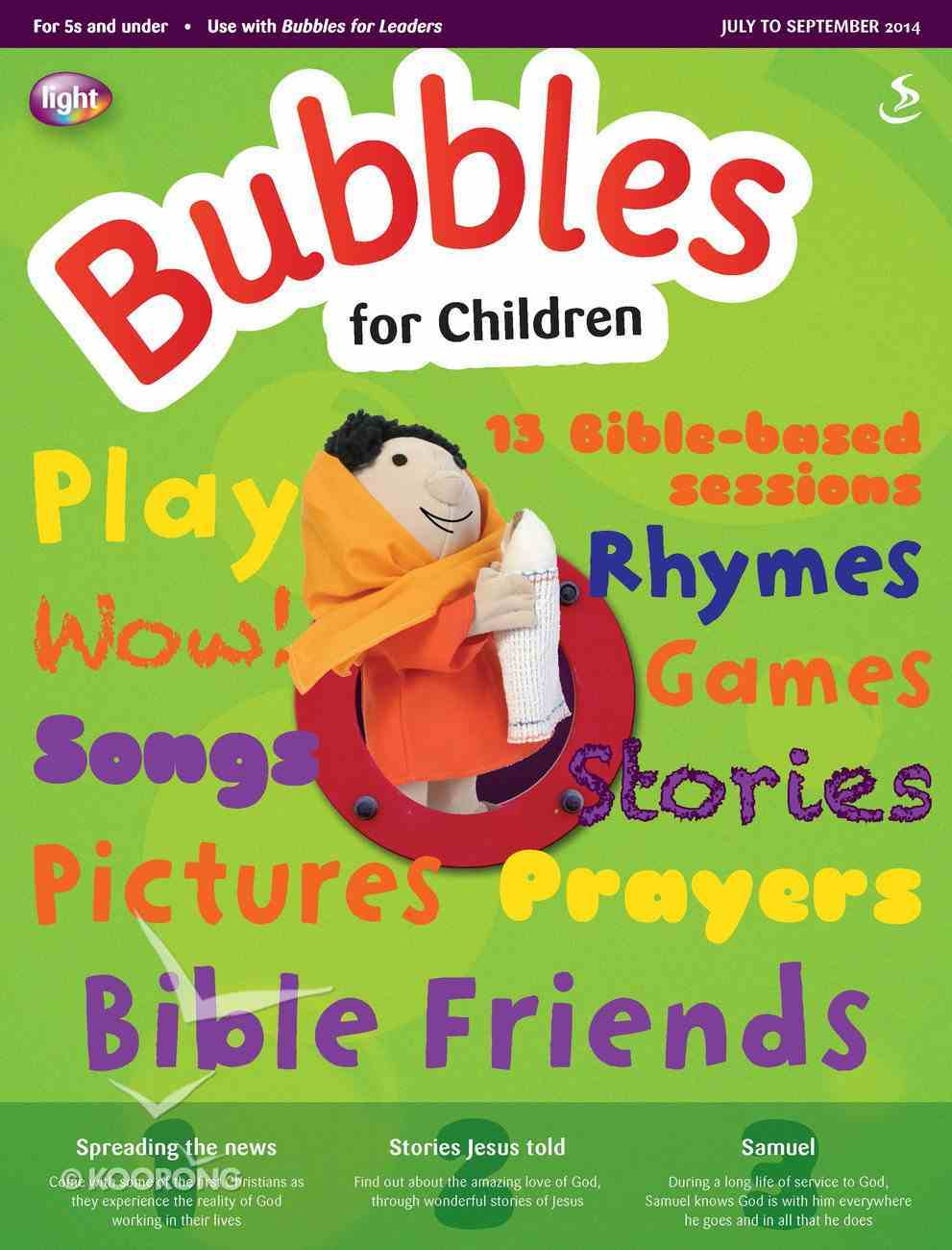 Light: Bubbles 2014 #03: Jul-Sep Student's Guide (5 And Under) Paperback