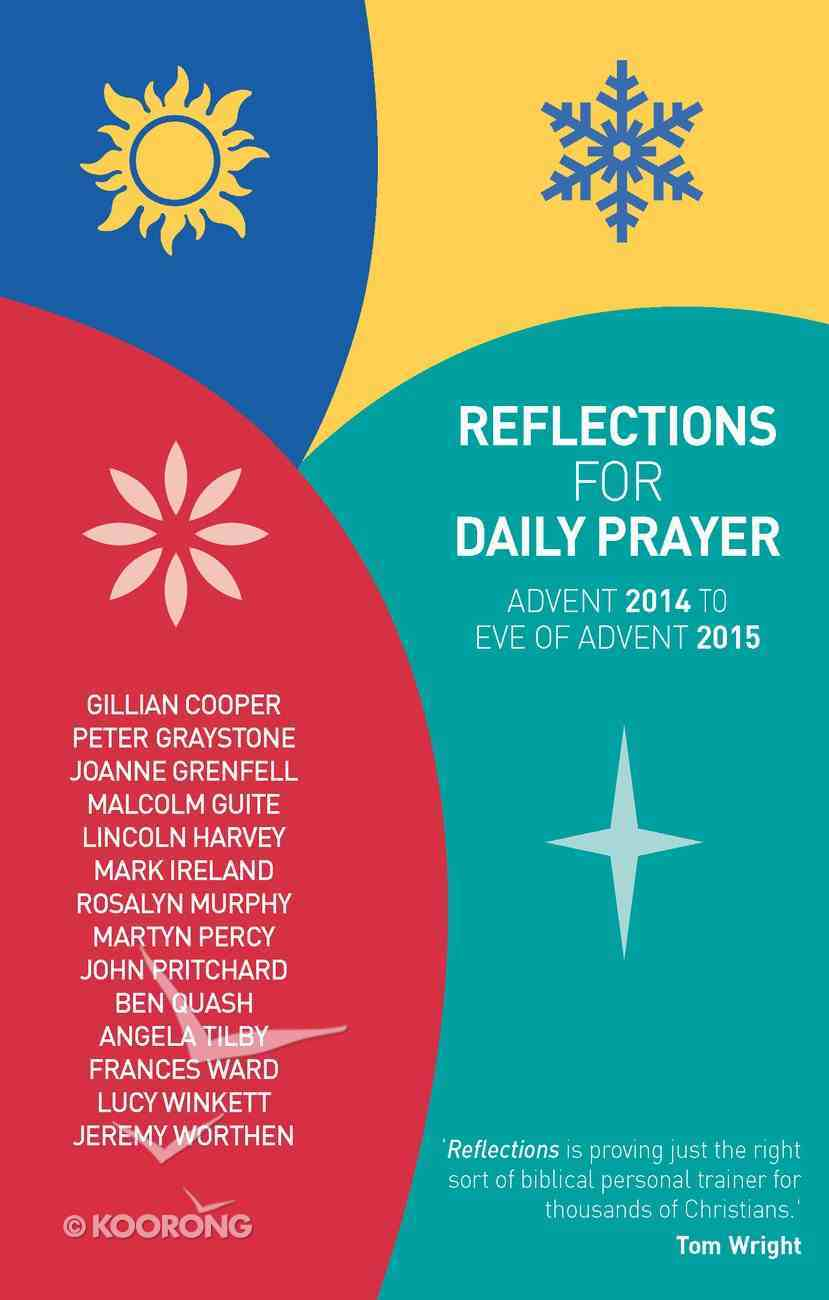 Reflections For Daily Prayer: Advent 2014 to Christ the King 2015 Paperback