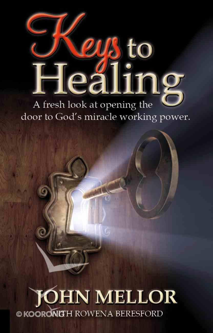 Keys to Healing Paperback