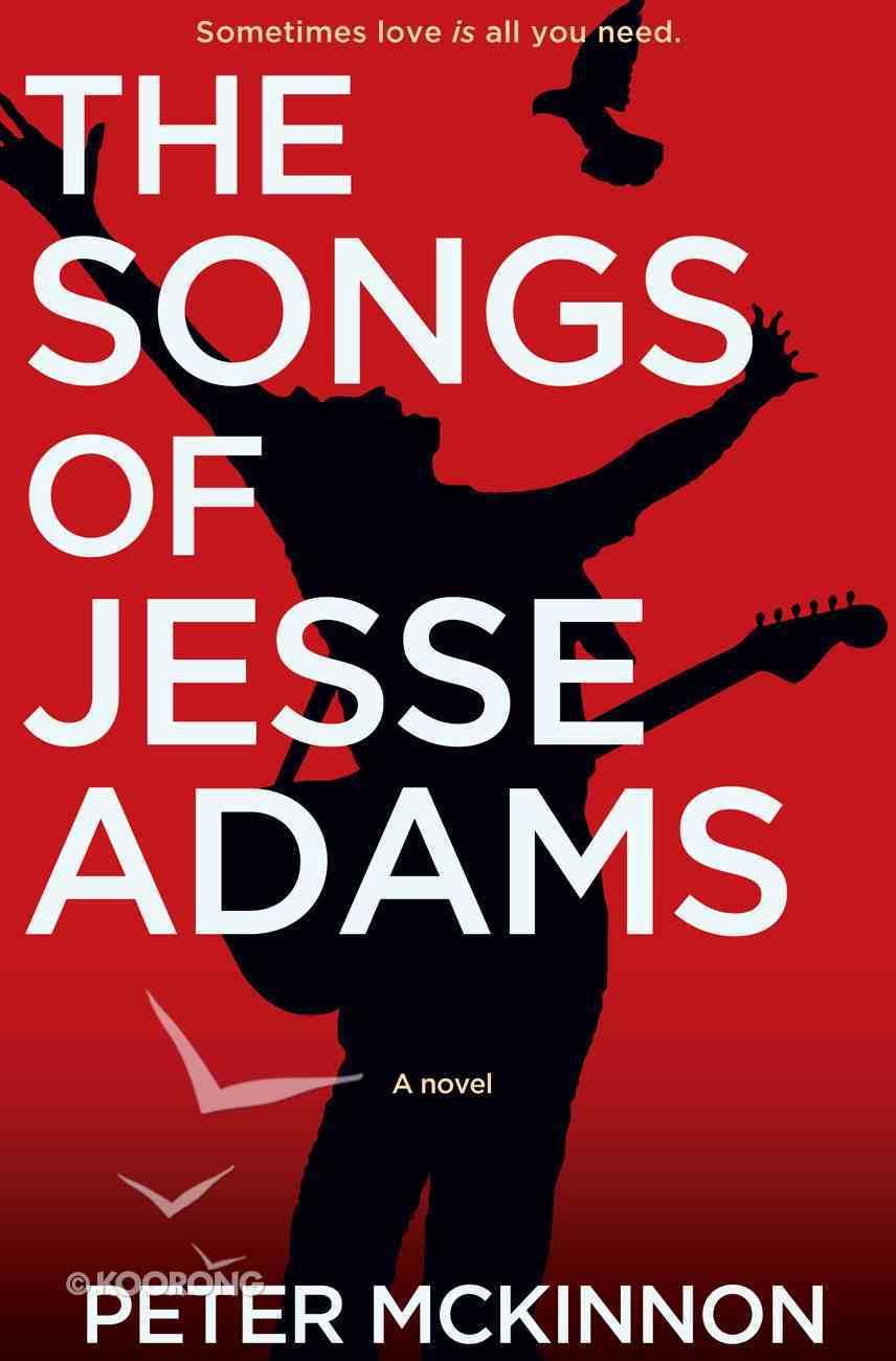 The Songs of Jesse Adams Paperback