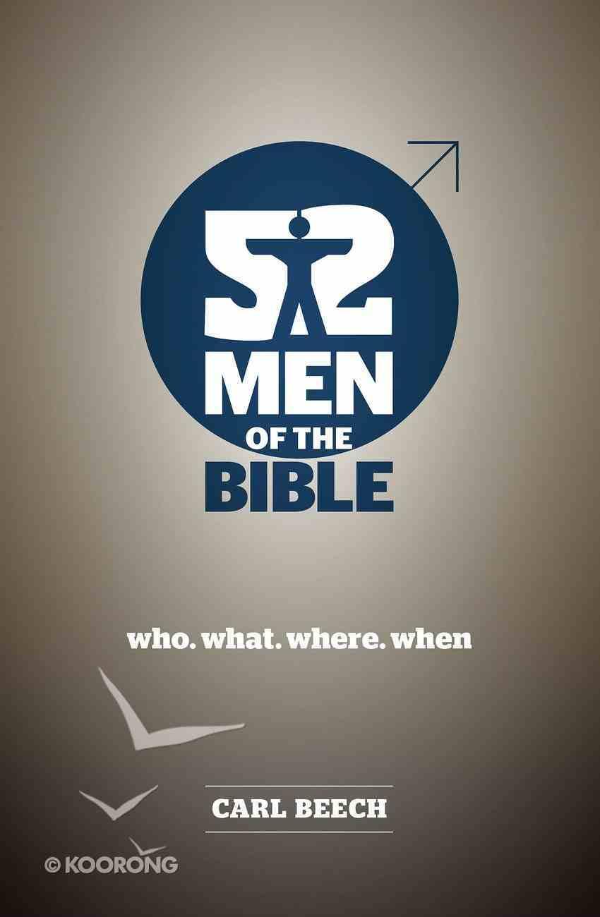 52 Men of the Bible Paperback