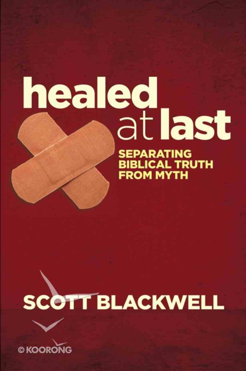 Healed At Last Paperback