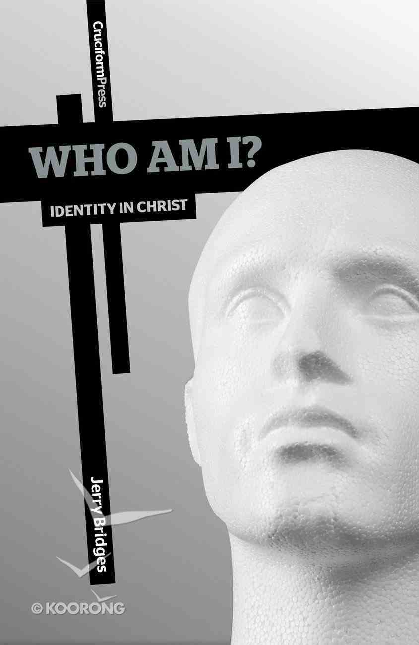 Who Am I?: Identity in Christ Paperback