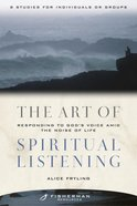 Fbs: Art Of Spiritual Listening, The