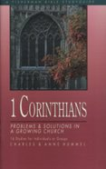 Fbs: 1 Corinthians: Problems & Solutions In A Growing Church