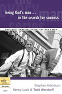 Every Man Bss: Being God's Man In The Search For Success