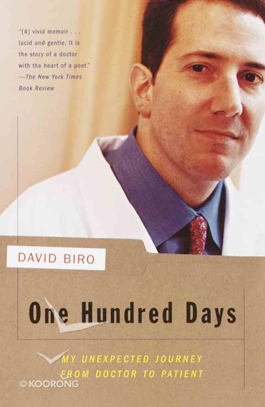 One Hundred Days Paperback