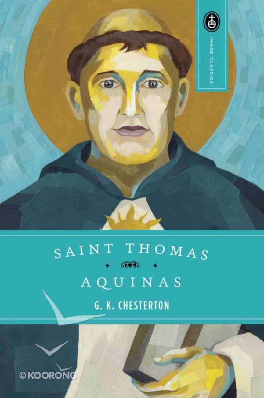 Saint Thomas Aquinas- the Dumb Ox Paperback