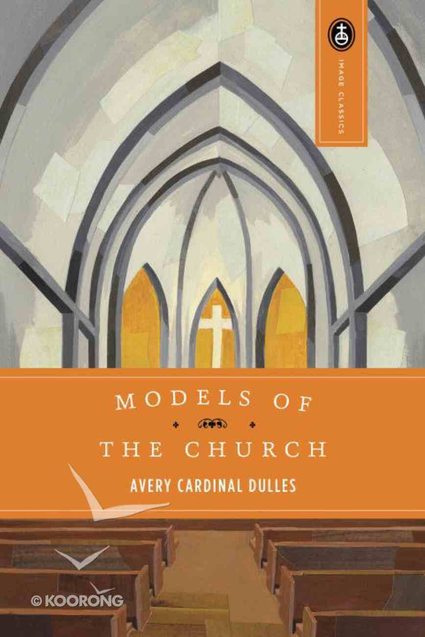 Models of the Church (Expanded 1991) Paperback