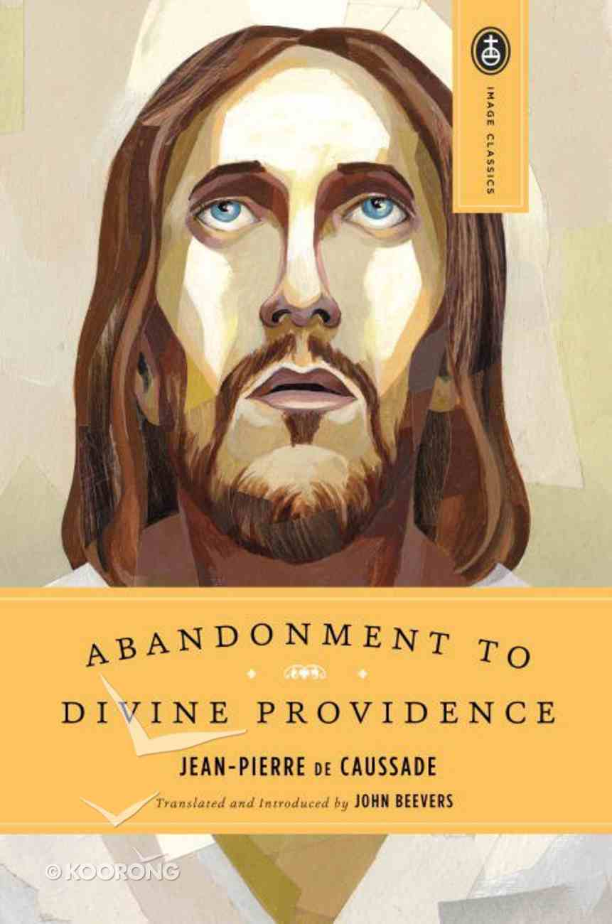 Abandonment to Divine Providence Paperback