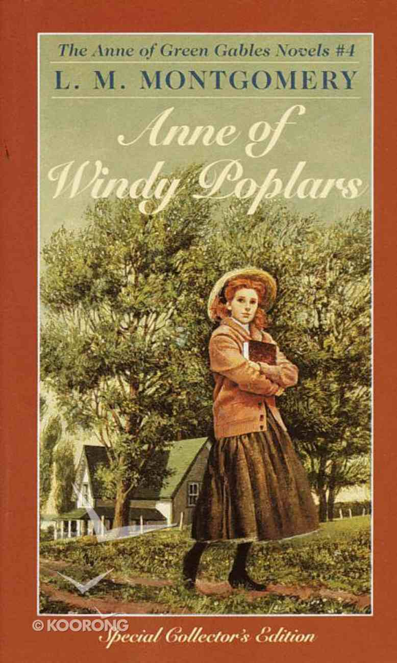 Anne of Windy Poplars (#04 in Anne Of Green Gables Series) Paperback