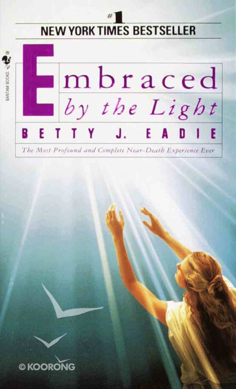 Embraced By the Light Paperback