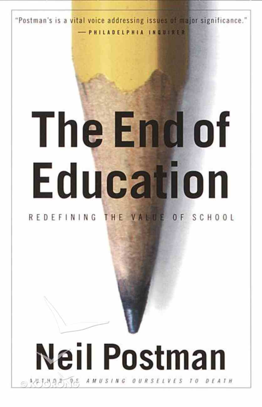 End of Education Paperback