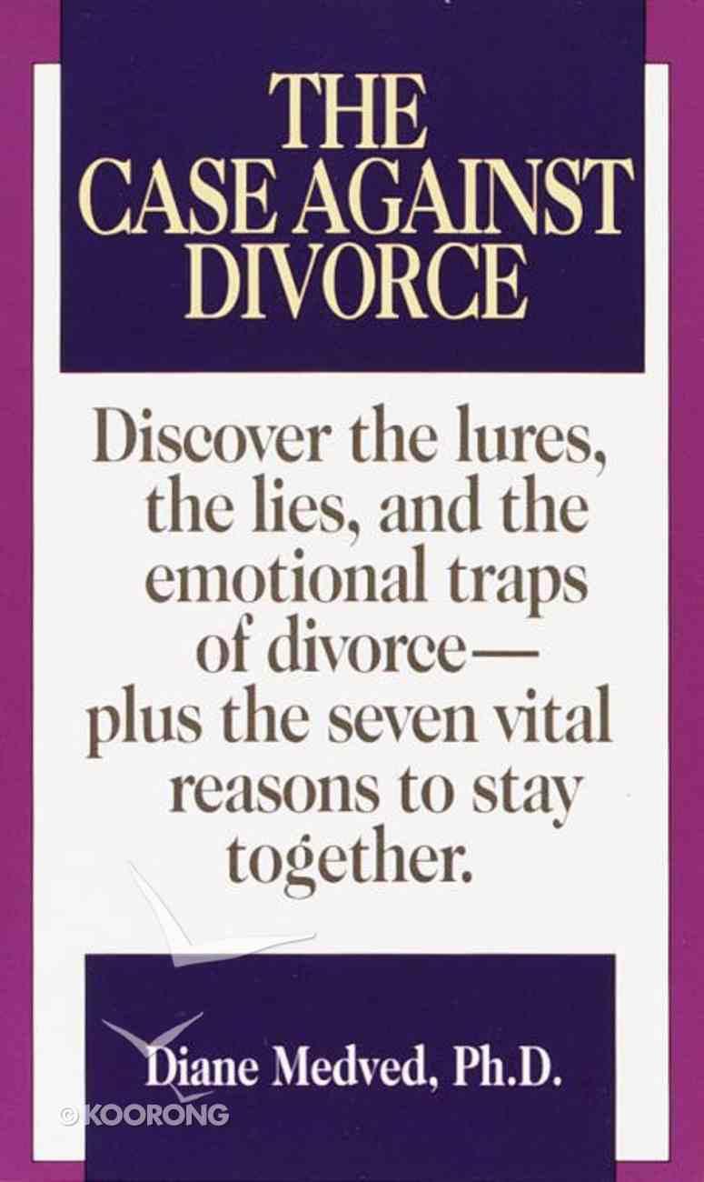 Case Against Divorce Paperback