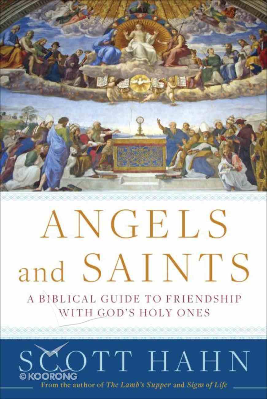 Angels and Saints Hardback