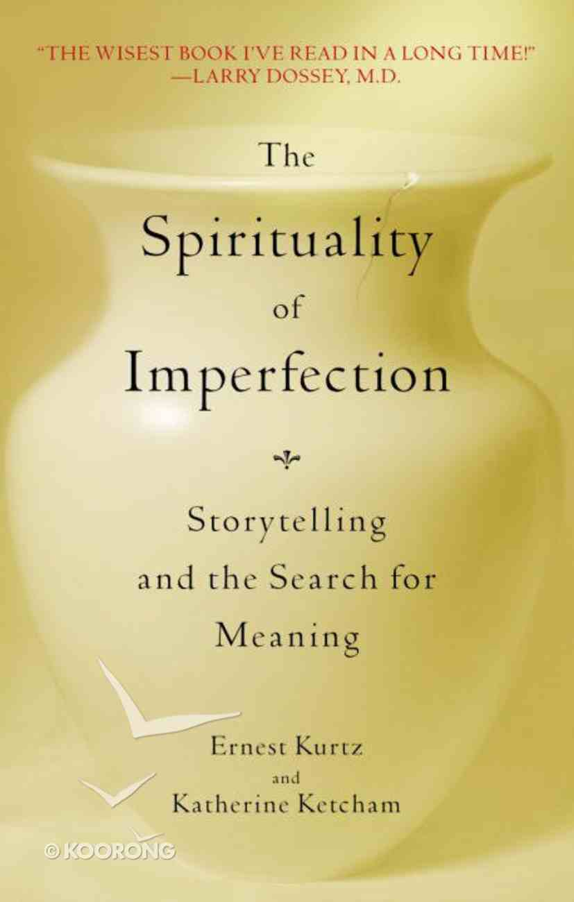 The Spirituality of Imperfection Paperback