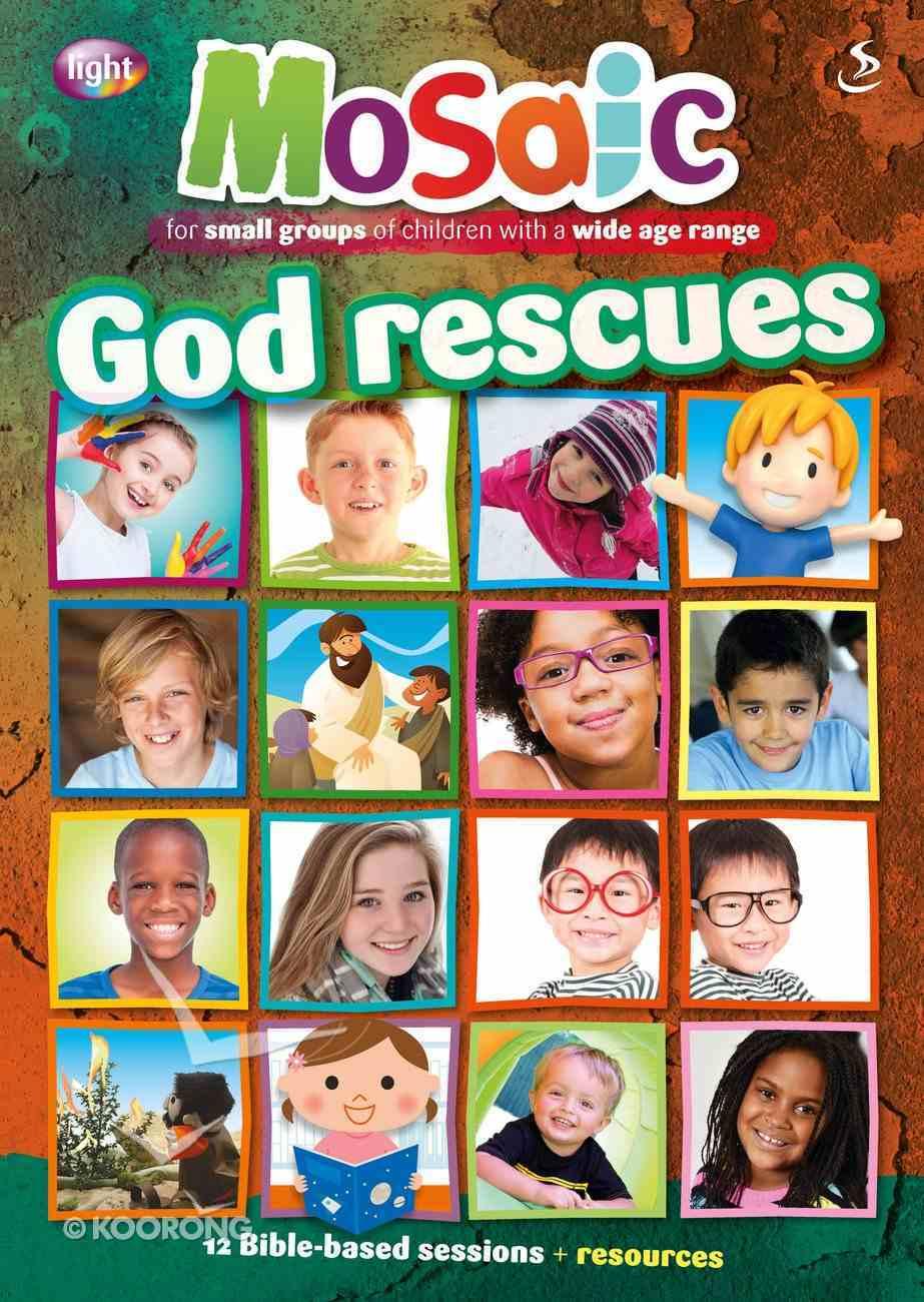 God Rescues (Mosaic Series) Paperback