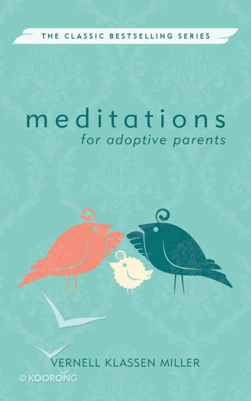 Meditations For Adoptive Parents Paperback