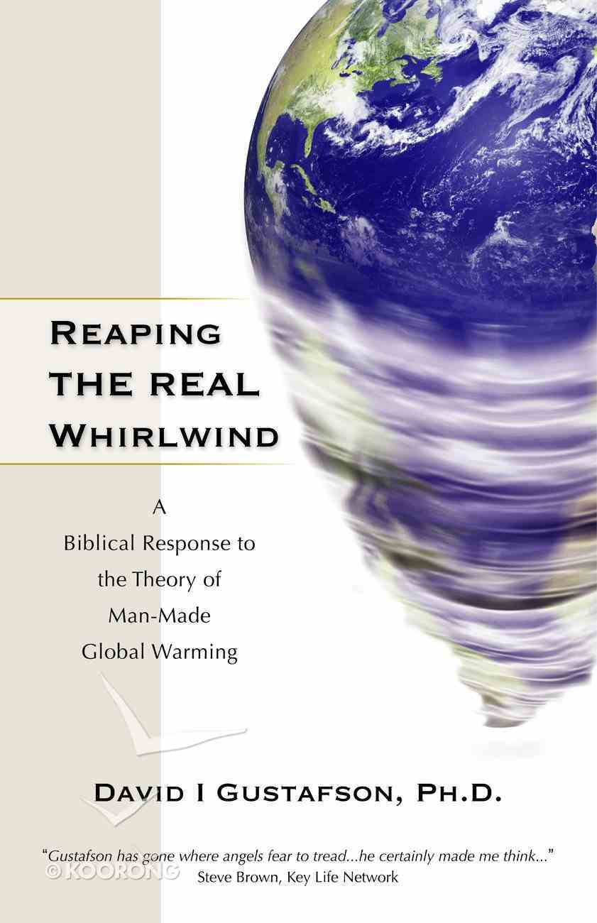 Reaping the Real Whirlwind Paperback