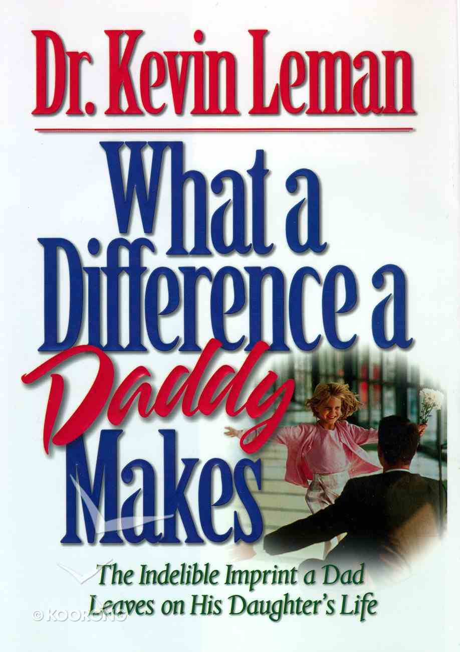 What a Difference a Daddy Makes Paperback