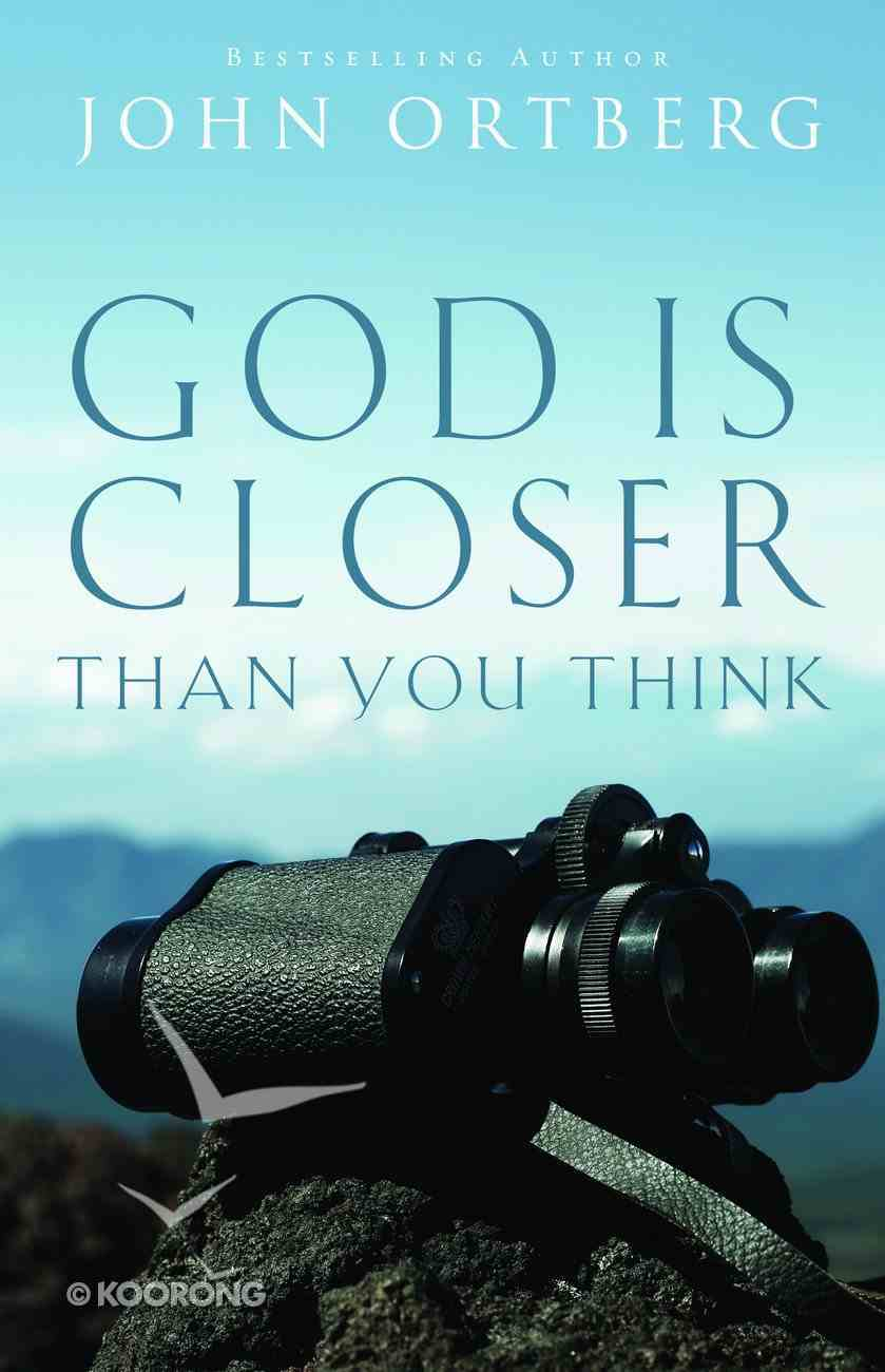 God is Closer Than You Think Paperback