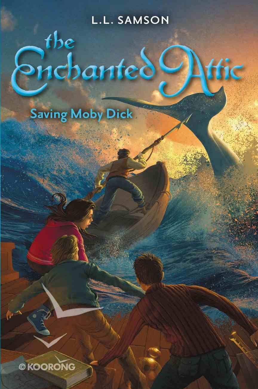 Saving Moby Dick (#02 in Enchanted Attic Series) Paperback