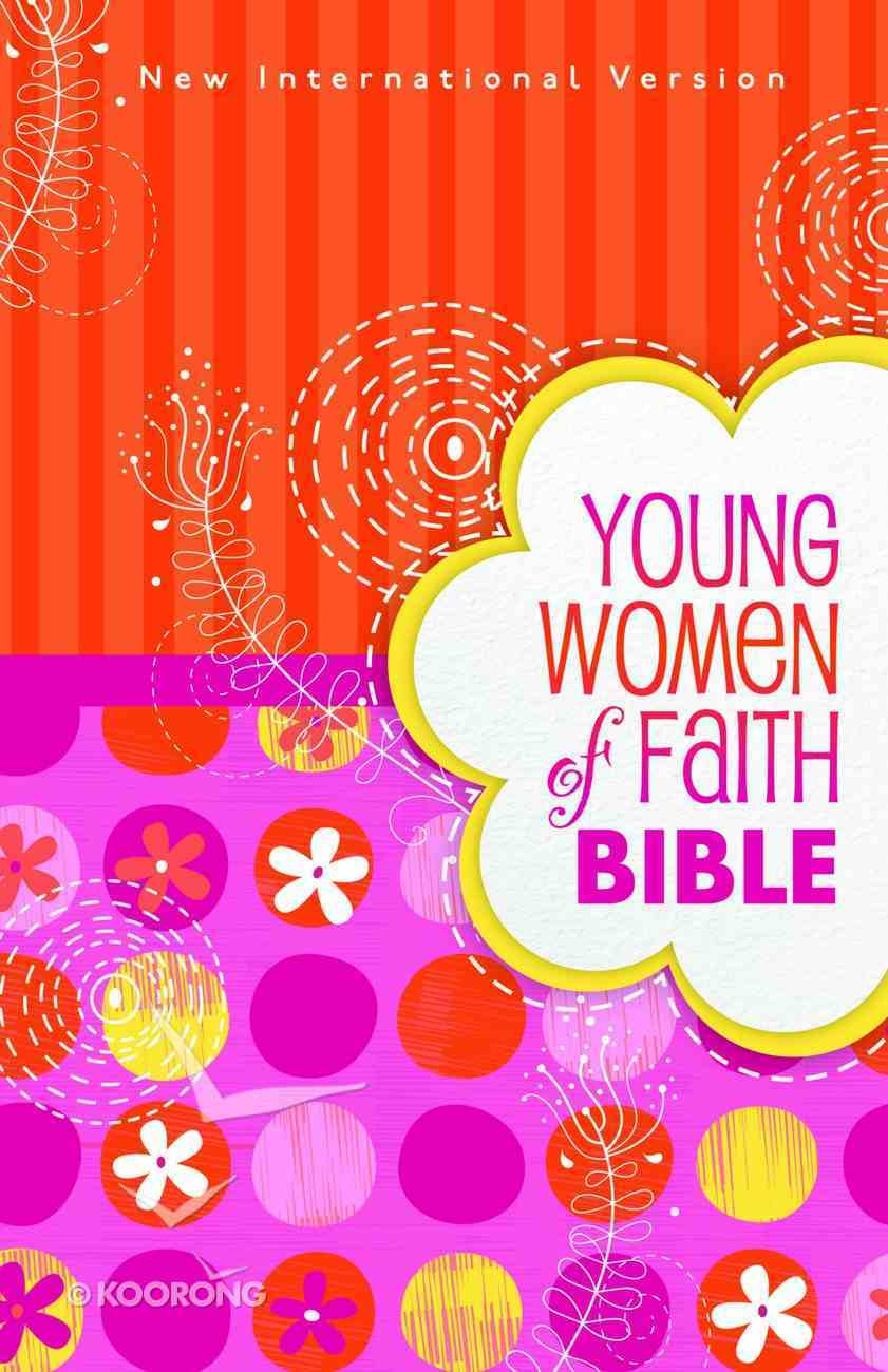 NIV Young Women of Faith Bible Pink/Orange Flowers (Black Letter Edition) Hardback