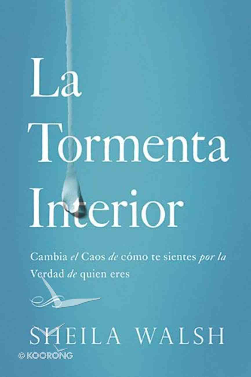 La Tormenta Interior (Storm Inside, The) Paperback