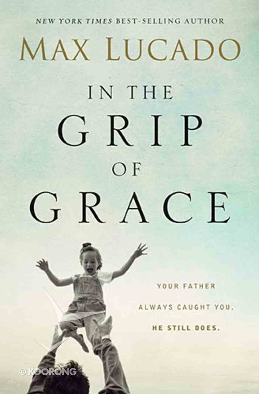 In the Grip of Grace Paperback