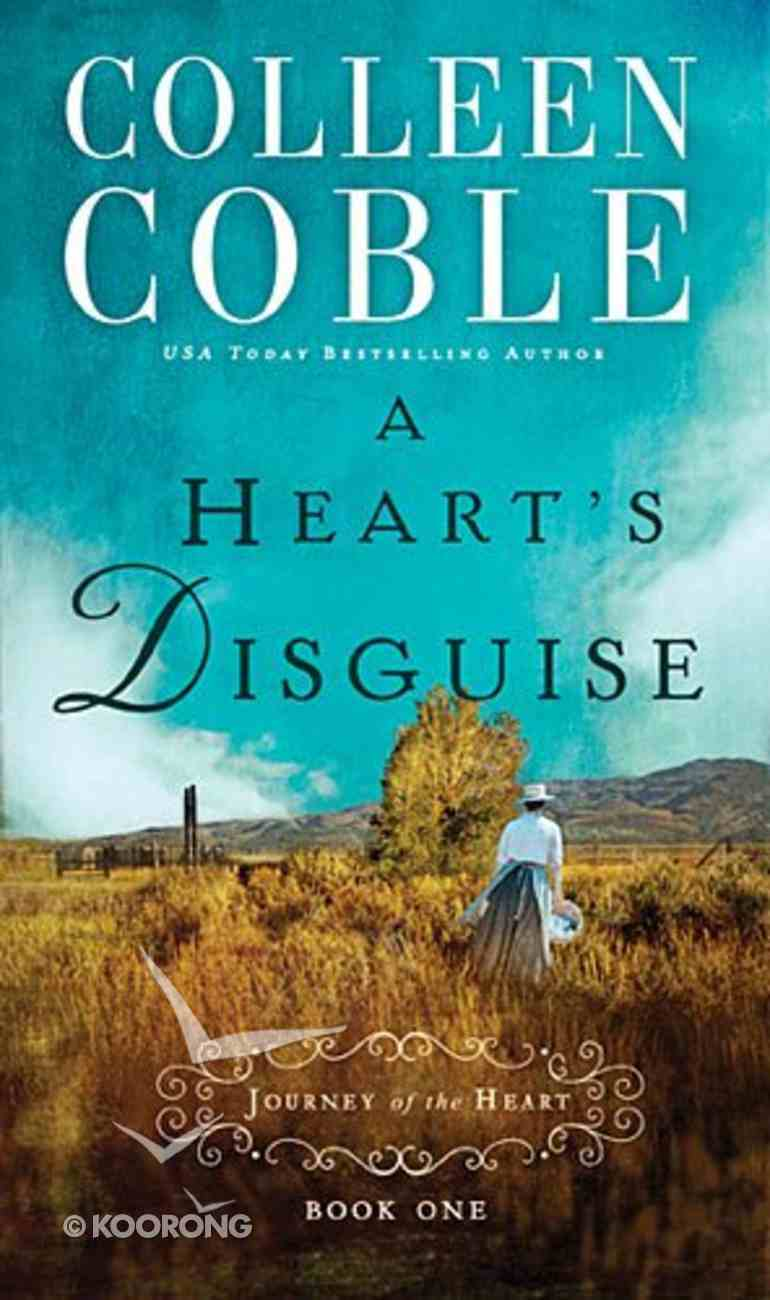 A Heart's Disguise (#01 in Journey Of The Heart Series) Paperback