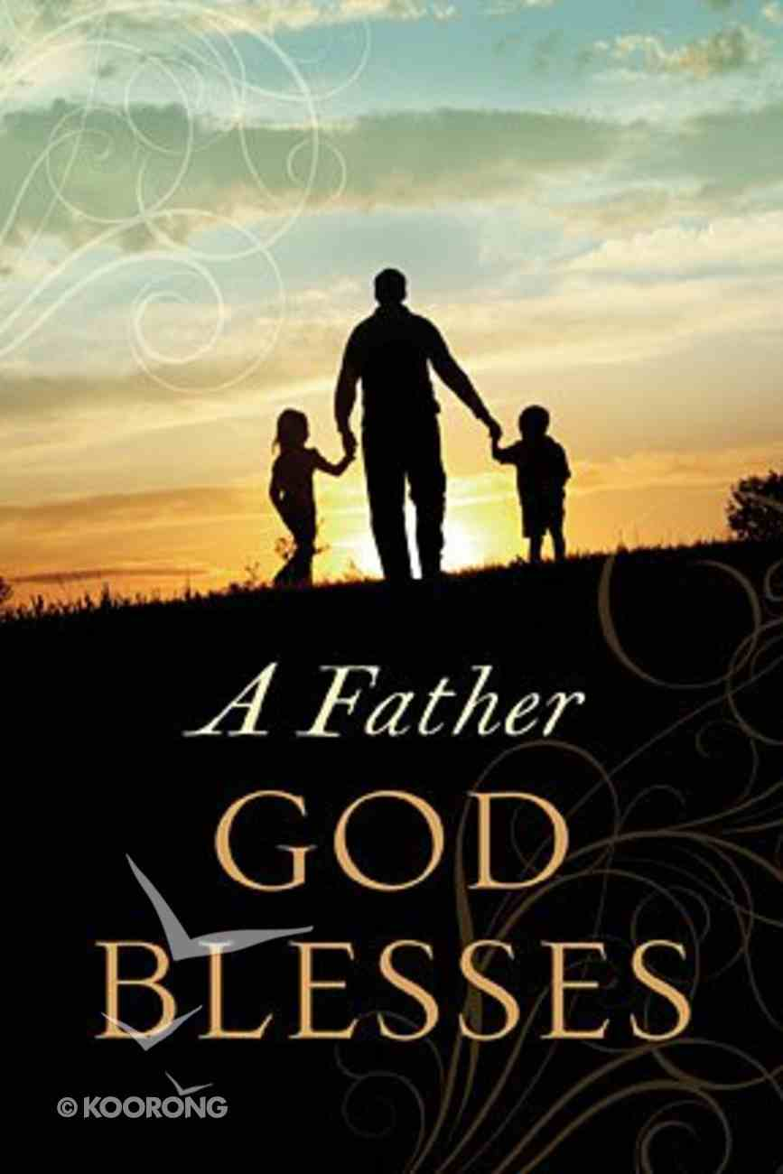 A Father God Blesses Paperback