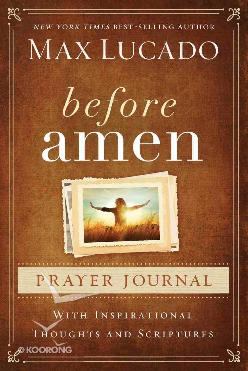 Before Amen (Prayer Journal) Spiral