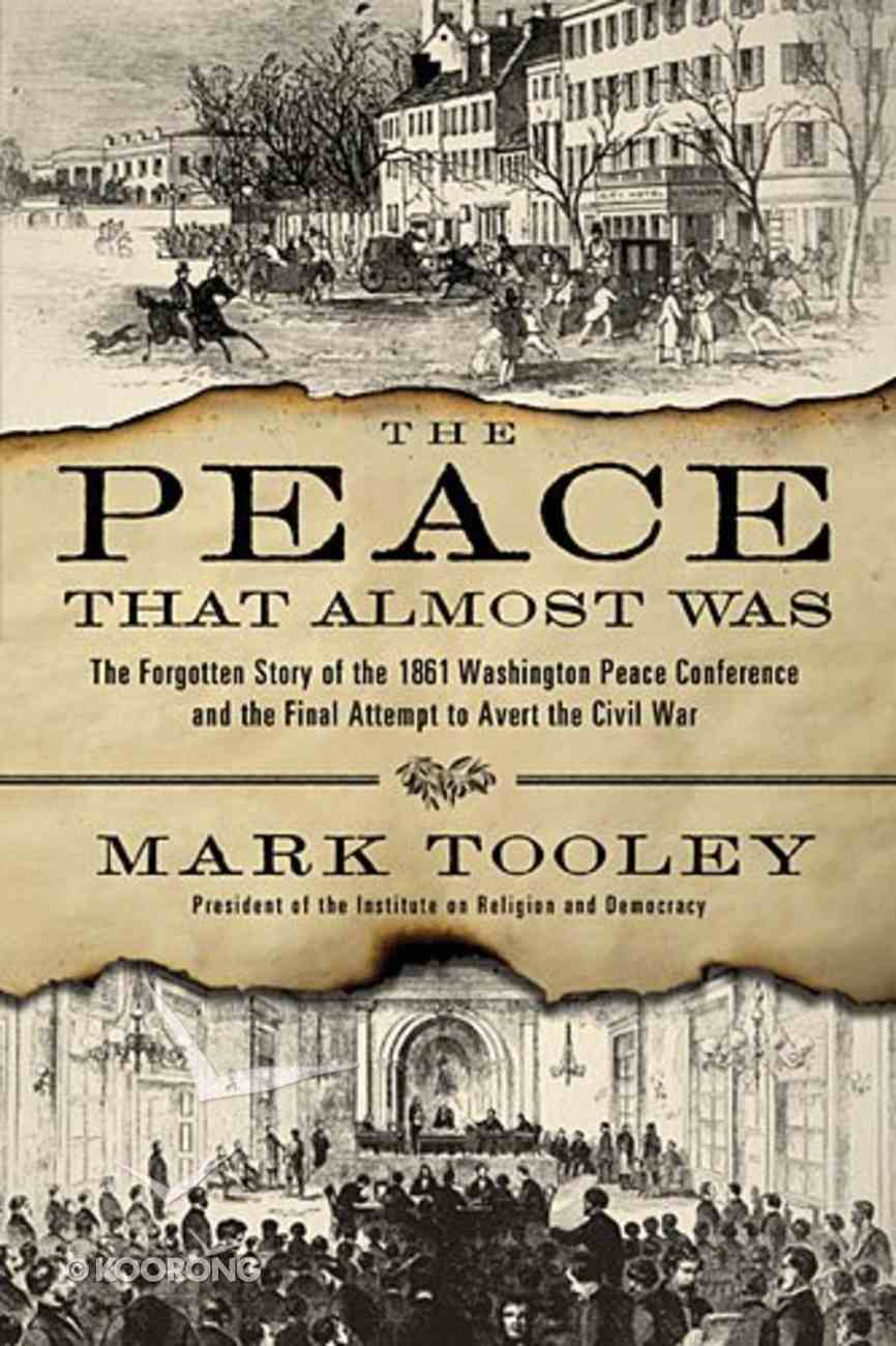The Peace That Almost Was Hardback