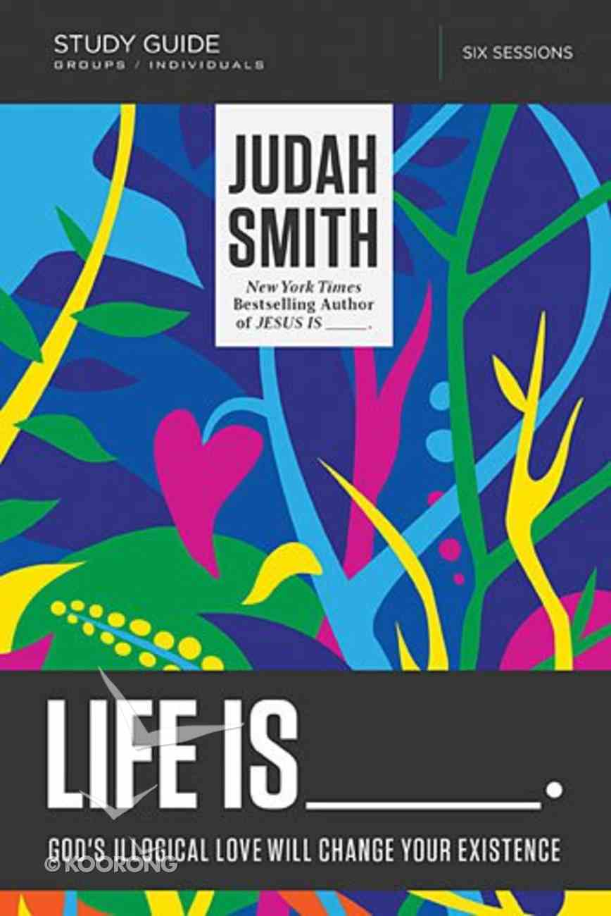 Life is _____. (Study Guide With Dvd) Pack