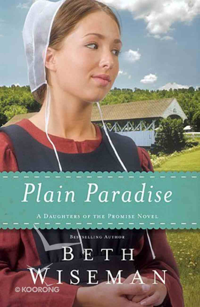 Plain Paradise (#04 in Daughters Of Promise Series) Paperback
