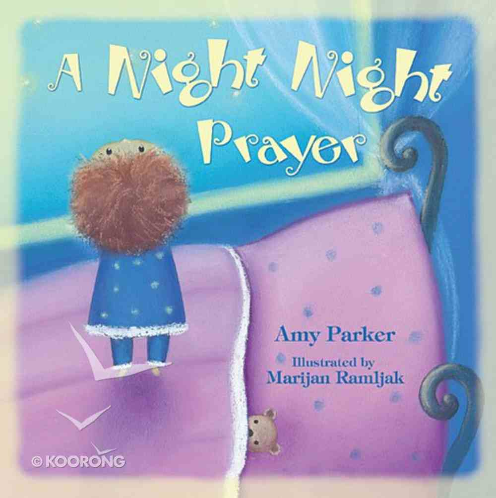 A Night Night Prayer (Night, Night Series) Paperback