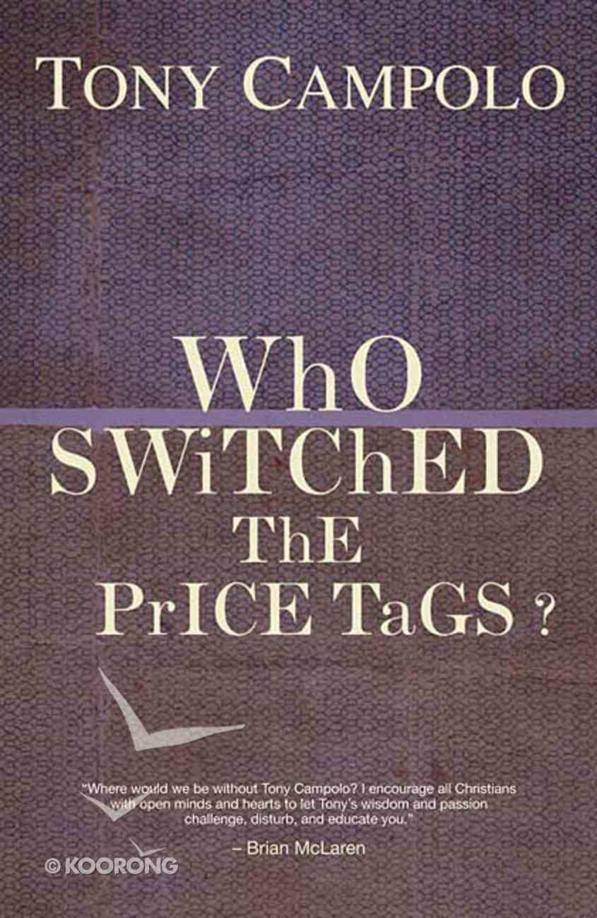 Who Switched the Price Tags? Paperback